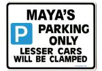 MAYA'S Personalised Parking Sign Gift | Unique Car Present for Her |  Size Large - Metal faced